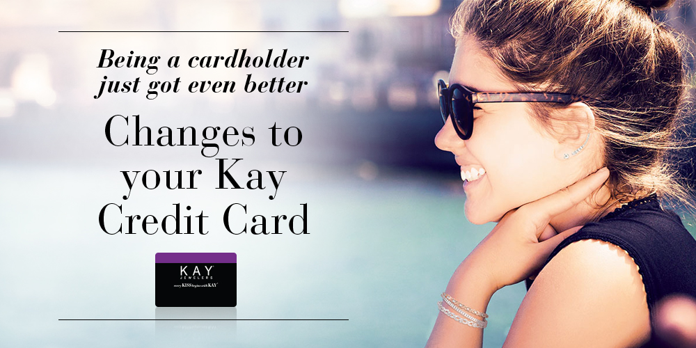 Kay Jewelers LONG LIVE LOVE Credit Card